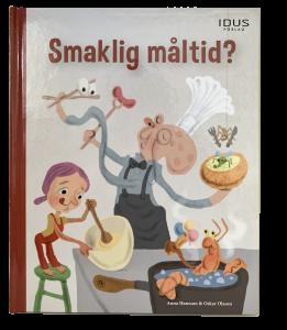Smaklig måltid, barnbok och barnboksillustration